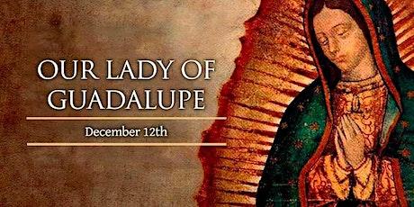 Celebración de Nuestra Señora de Guadalupe entradas