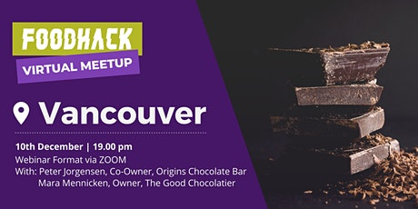 FoodHack Vancouver Inaugural Virtual Meetup tickets