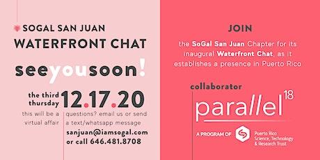 Inaugural SoGal San Juan Waterfront Chat tickets