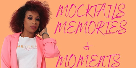 Mocktails, Moments & Memories tickets