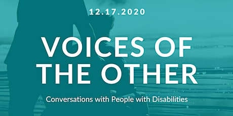 Voices of the Other: Conversations with People with Disabilities tickets
