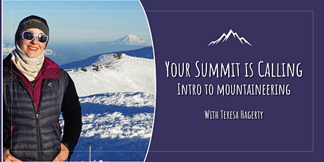 Your Summit is Calling: Introduction to Mountaineering tickets