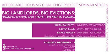 Big Landlords, Big Evictions: Financialization and Rental Housing in Canada tickets