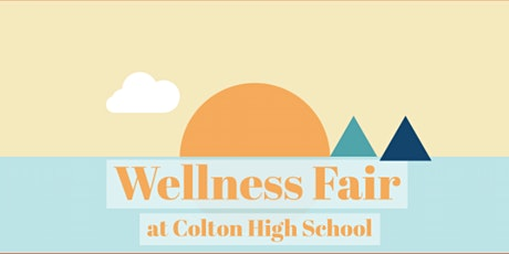 2021 Wellness Fair (at Colton High School) tickets