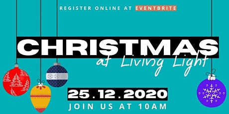 Christmas at Living Light tickets