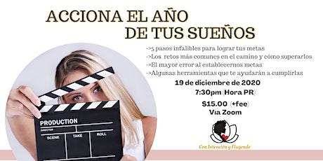 """""""Acciona el año de tus sueños"""" tickets"""