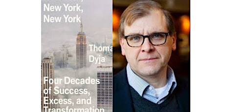 (Online) Pop-Up Book Group with Thomas Dyja: NEW YORK, NEW YORK, NEW YORK tickets