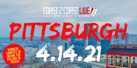 Coast 2 Coast LIVE Showcase Pittsburgh - Artists Win $50K In Prizes tickets