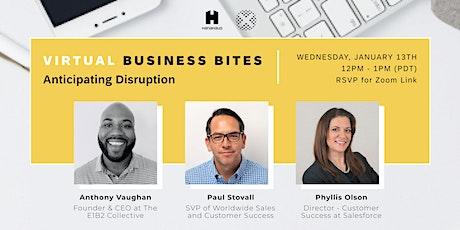 Virtual Business Bites | Anticipating Disruption tickets
