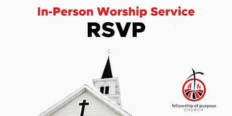 In Person Worship Services (RSVP) - Dec & Jan tickets
