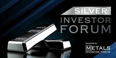 Silver Investor Forum tickets