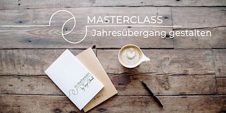 Masterclass Jahresübergang • MIT GEWOHNHEIT ZUR ERFÜLLUNG Tickets