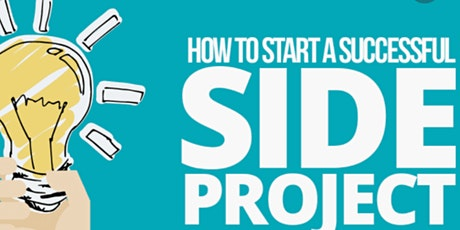 Make Creativity Your Career: Create a Successful Side Project Free Workshop tickets