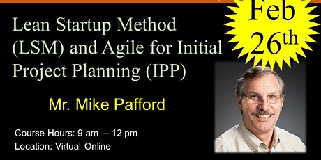Lean Startup Method (LSM) and Agile for Initial Project Planning (IPP) tickets