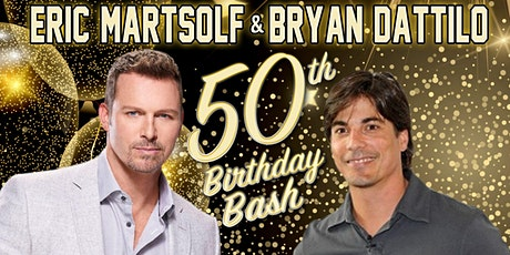 Eric Martsolf & Bryan Dattilo's 50th Birthday Bash in Montreal July 17 2021 tickets