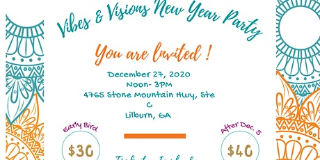 Vibes & Visions New Year Party(In Person & Virtual) tickets