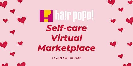 Hair Popp Self-Care Virtual Marketplace tickets