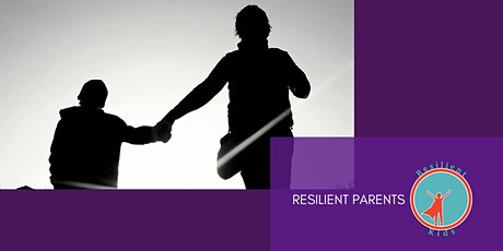 Resilient Parents , Resilient Kids tickets