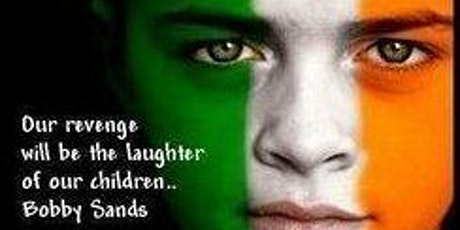 40th Anniversary  of the Hunger Strikers of 1981 tickets