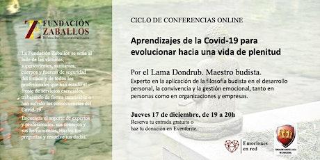 Lama Dondrub: Aprendizajes budistas de la Covid19 para una vida de plenitud entradas