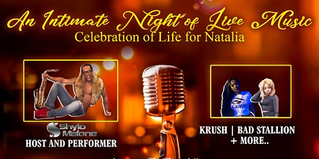 An Intimate Night of Live Music - Celebration of Life for Natalia tickets