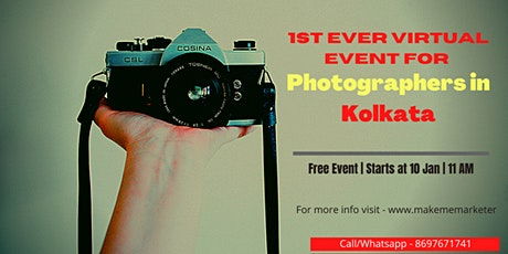 1st Ever Virtual Event for Photographers in Kolkata Tickets