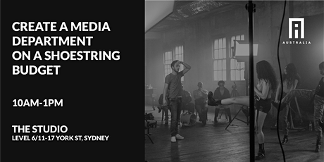 Workshop: How to Create Your Own Media Department on a Shoestring Budget tickets