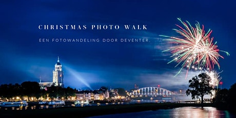 Christmas Photo Walk Deventer 2021 tickets