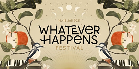 Whatever Happens Festival 2021 Tickets