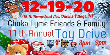 Choka Lyme Friends & Family 11th Annual Holiday Drive By Toy Drive tickets