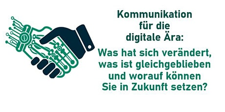 Kommunikation für die digitale Ära Tickets