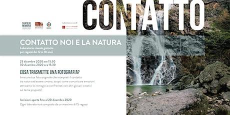 CONTATTO NOI E LA NATURA | Laboratorio visuale per ragazzi tickets