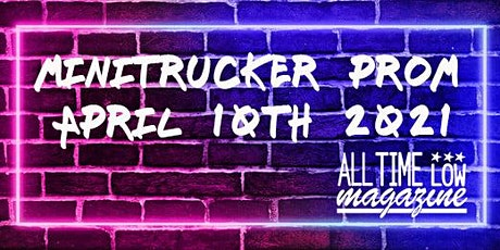 "All Time Low Magazine hosts Minitrucker Prom 2021 ""Neon Lights"" tickets"