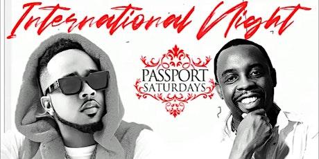 "International Night ""Passport Saturdays"" #gqevent tickets"