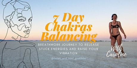 Chakras Balancing Breathwork 7day Experience tickets