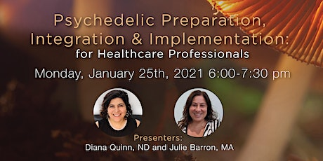 Psychedelic Preparation & Integration for Healthcare Professionals tickets