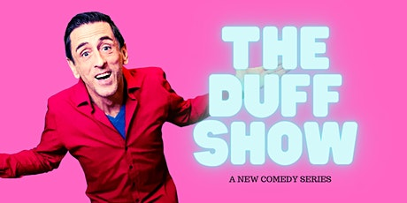 The Duff Show tickets