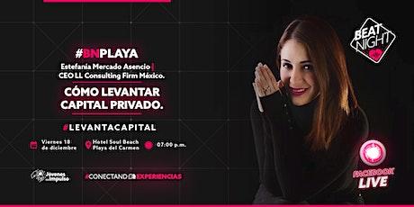 BeatNight Playa con Estefanía Mercado | Evento presencial boletos