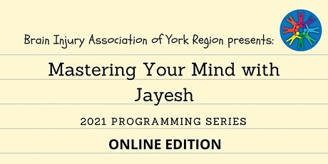 Mastering Your Mind with Jayesh - 2021 BIAYR Workshop Series (Online) tickets