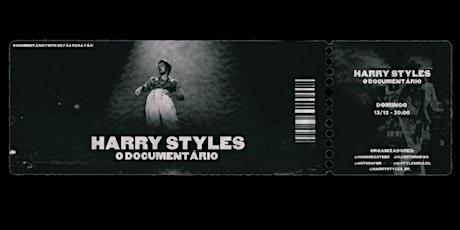 Harry Styles: O Documentário ingressos