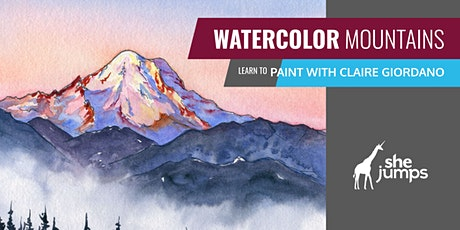SheJumps Watercolor Mountains | Virtual Workshop tickets