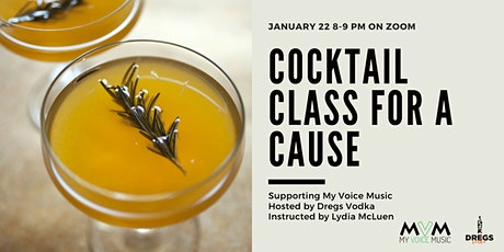 Virtual Cocktail Class for a Cause Supporting My Voice Music tickets