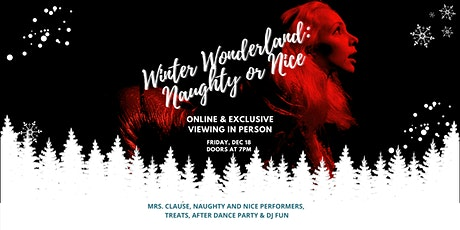 Winter Wonderland: Naughty or Nice Spectacular LIVE tickets