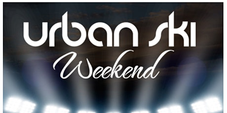 2022 URBAN SKI WEEKEND as seen on LOVE & HIP HOP ATL- tickets
