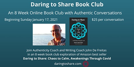 Daring to Share Book Club Week 6 -  Fully Experiencing Being Alive tickets