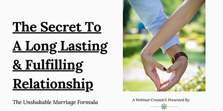 The Secret To A Long Lasting and Fulfilling Relationship tickets
