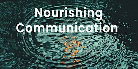 Nourishing Communication | Online event tickets