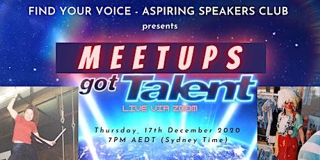 Find Your Voice Aspiring Speakers Club presents Meetups Got Talent!!! tickets