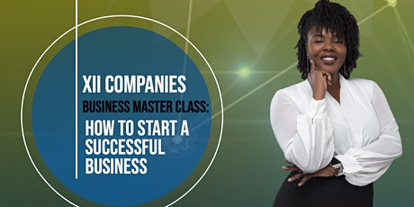 Business Master Class: How To Start A Successful Business tickets
