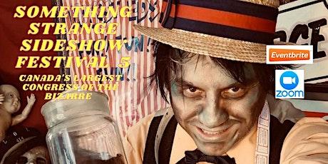 Something Strange Sideshow Festival ZOOM tickets
